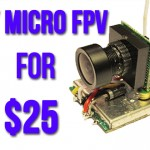 DIY Micro FPV for $25 | Tutorial