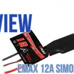 Emax SimonK 12A ESCs – Mini Review
